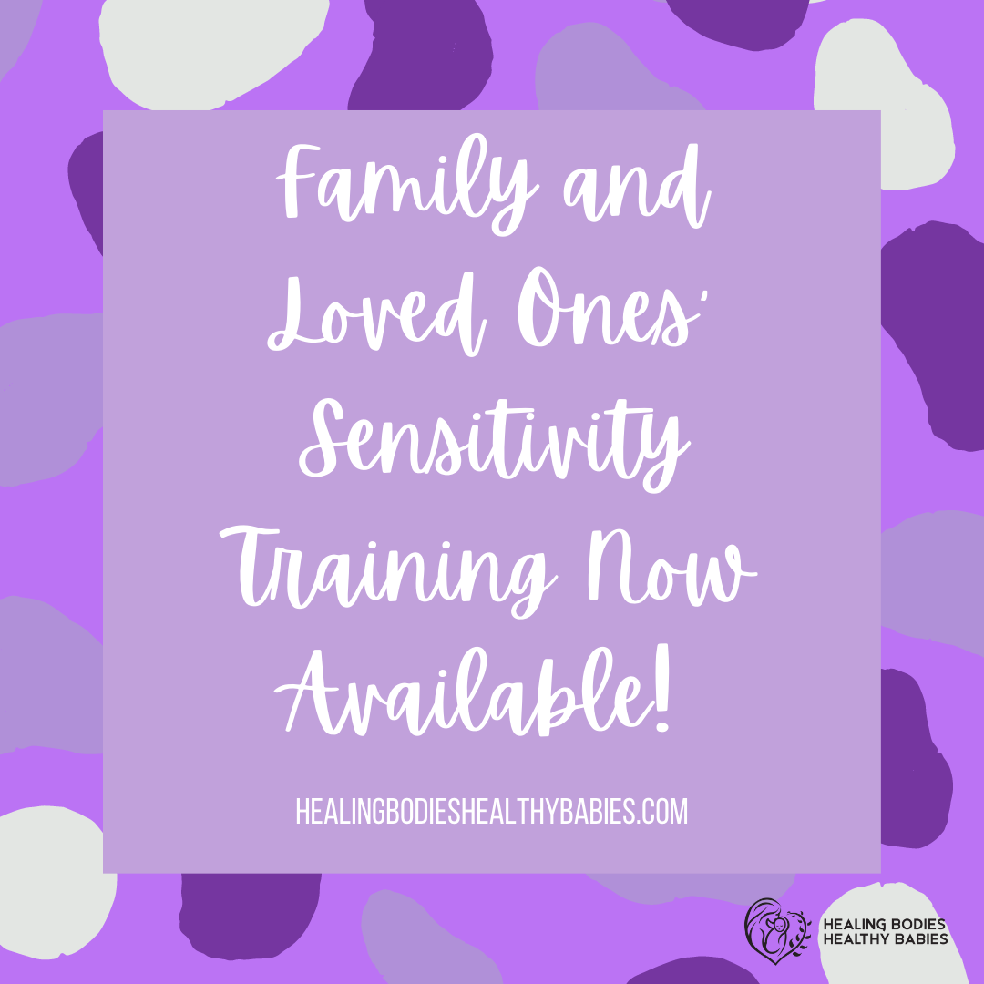 Family and Loved Ones Sensitivity Training Now Available